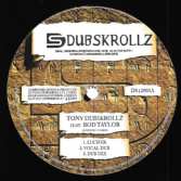 Tony Dubskrollz ft Rod Taylor - Lucifer / Dub / Dub / El Indio - Let My People Go (Dubskrollz) 12""